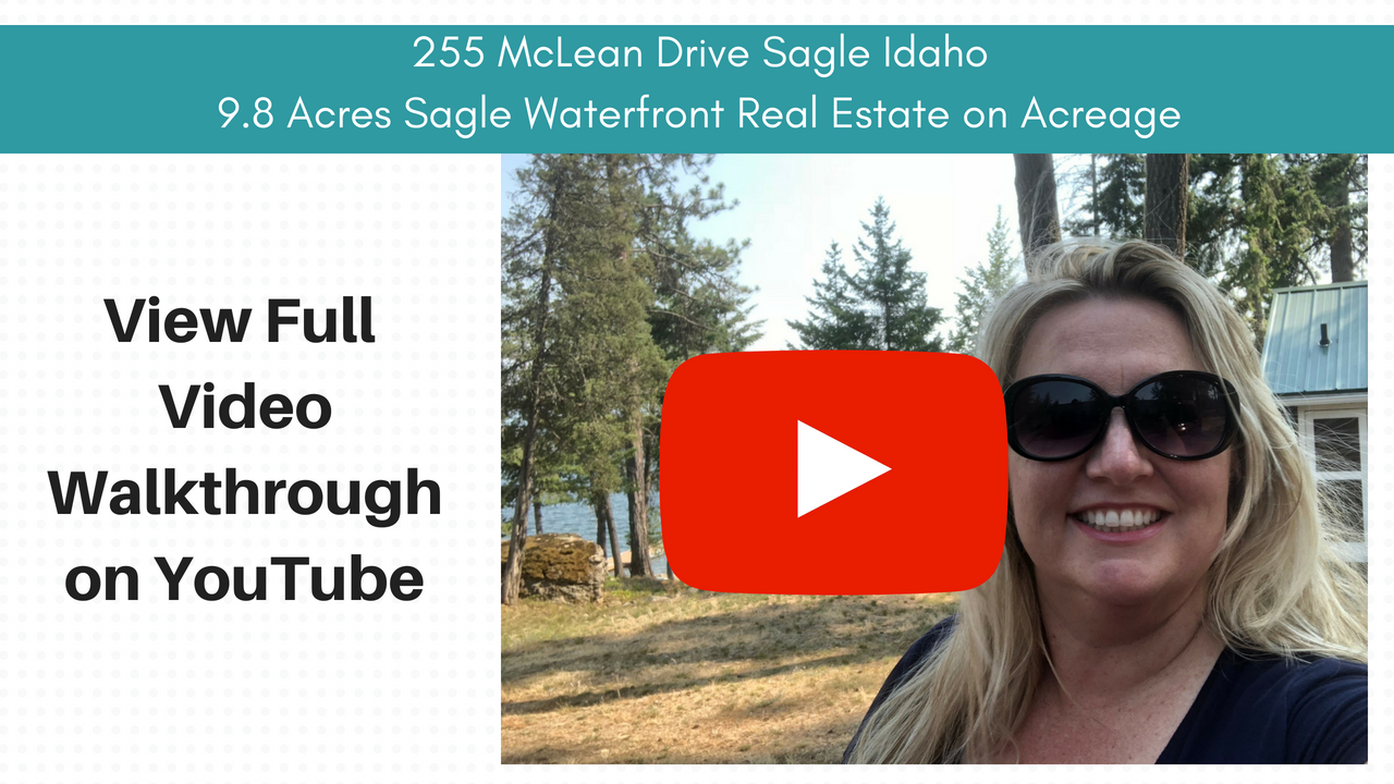 255 McLean Drive Video Walkthrough Sagle Waterfront Real Estate Michelle Garcia REALTOR Windermere Coeur d'Alene Realty