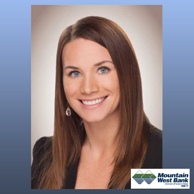 Kaylee Palmer Mountain West Bank Condo Financial Adviser