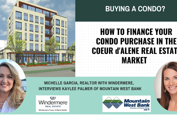 How to Finance Your Condo Purchase in the Coeur d'Alene Real Estate Market