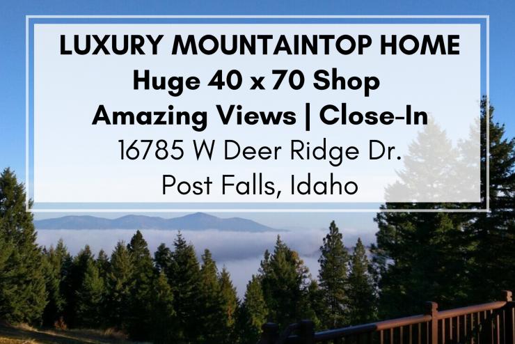16785 W Deer Ridge Post Falls, Idaho Luxury Custom Home + HUGE Shop on Acreage – Post Falls Idaho Real Estate